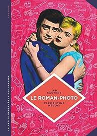 La petite Bédéthèque des Savoirs, tome 26 : Le roman-photo par Baetens Jan