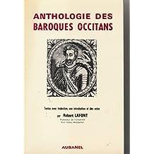 Baroques occitans: Anthologie de la poésie en langue d'oc, 1560-1660 : textes