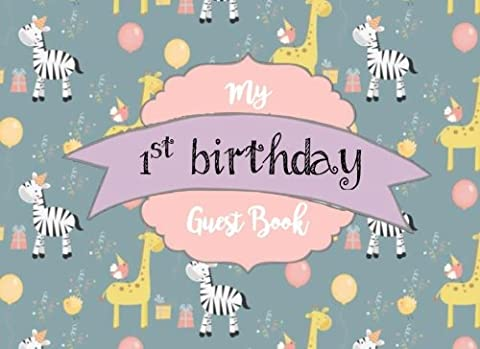 My 1st Birthday Guest Book: Vintage First Birthday Guest Book for Boy or Girl: 100+ Lined & Blank Pages for Sign In Book & Memories: Volume 1 (Birthday Guest