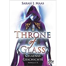 Throne of Glass – Celaenas Geschichte Novellas 1-5: Roman
