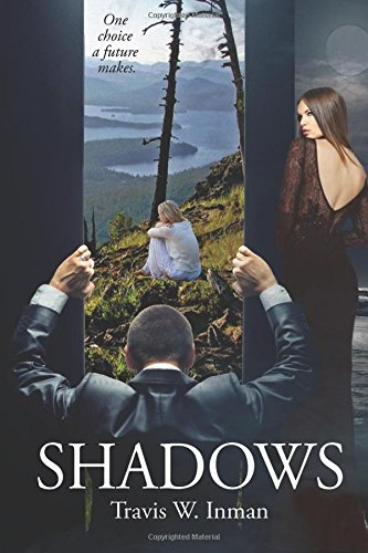 Shadows One Choice A Future Makes