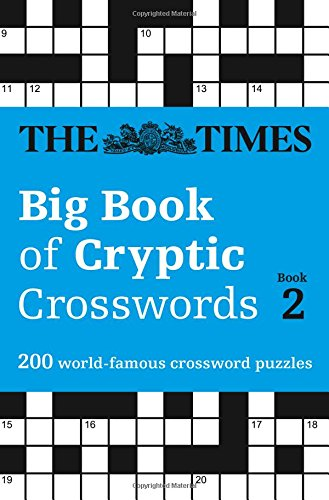 The Times Big Book of Cryptic Crosswords Book 2 (Times Mind Games)