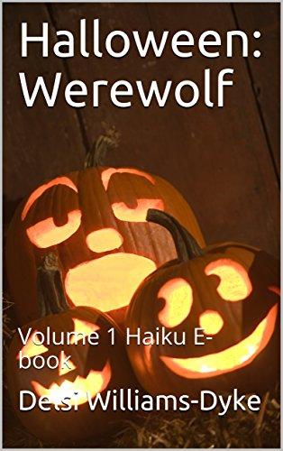 Halloween: Werewolf: Volume 1 Haiku E-book (English Edition)