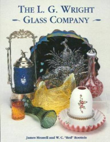 L.G.Wright Glass Company - Martinsville Glass