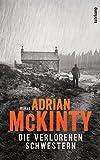 Die verlorenen Schwestern: Roman (Sean-Duffy-Serie) von Adrian McKinty