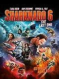 Sharknado 6 - The Last One (Es wurde auch Zeit!)