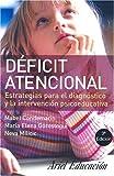Deficit atencional: Estrategias Para El Diagnostico Y La Intervencion Psicoeducativa by Mabel Condemarin (2007-10-01)