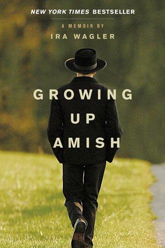 Growing Up Amish A Memoir