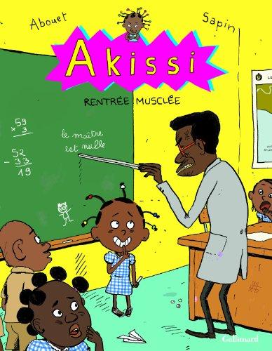 Akissi (4) : Rentrée musclée