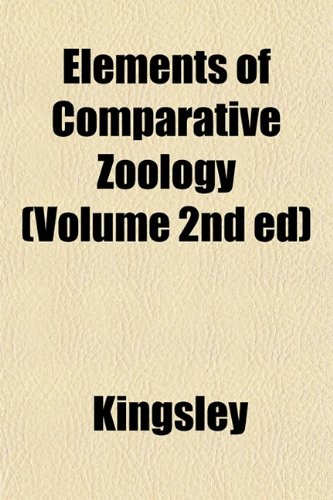 Elements of Comparative Zoology (Volume 2nd Ed)