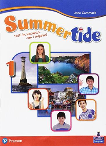 Summertide. Per la Scuola media. Con espansione online: 1