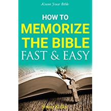 Know your Bible: How to Memorize the Bible Fast and Easy (English Edition)
