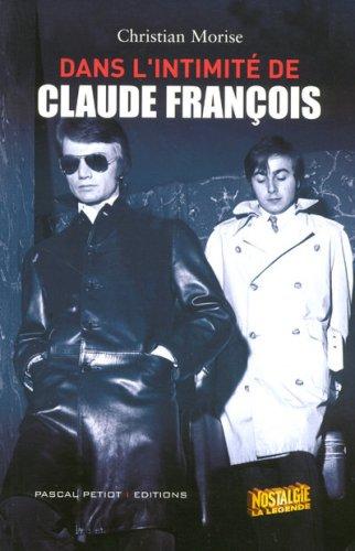 Dans l'intimité de Claude François
