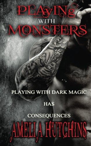 Playing with Monsters: Volume 1