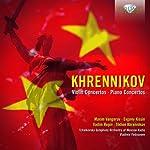Khrennikov: Violin & Piano Con...