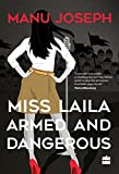 #4: Miss Laila, Armed and Dangerous