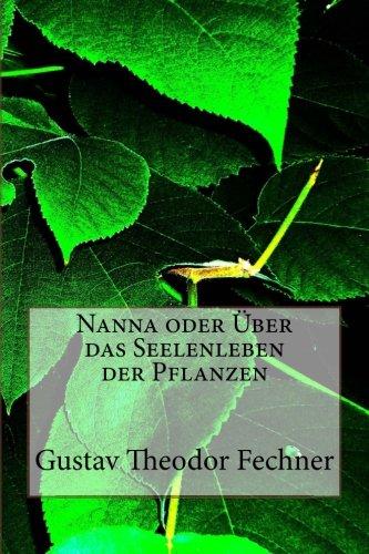 Nanna oder Über das Seelenleben der Pflanzen