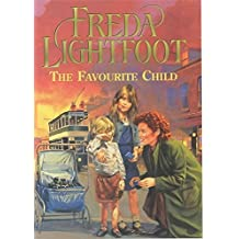 The Favourite Child by Freda Lightfoot (2001-08-02)