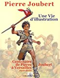 Pierre Joubert, une vie d'illustration - 75 ans de dessins publiés (1927-2010)
