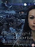 Goodnight, Gloria [OV]