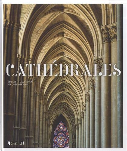 Cathédrales par Elisabeth GAUSSERON
