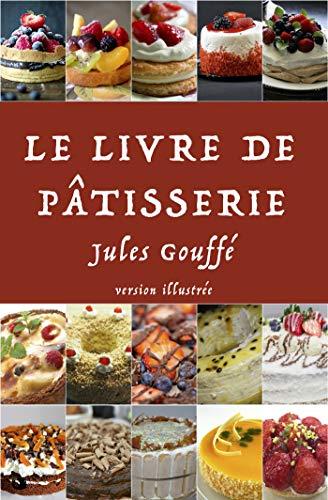 Le Livre de Pâtisserie: version premium