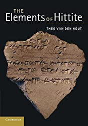 The Elements of Hittite (English and Hittite Edition) by Theo van den Hout (2012-01-09)
