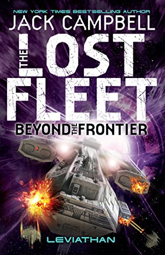 The Lost Fleet (Beyond the Frontier - Leviathan) by Jack Campbell