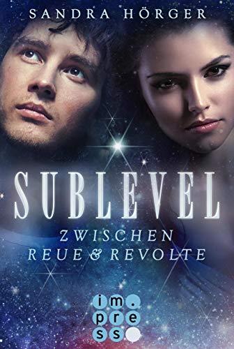 SUBLEVEL 2: Zwischen Reue und Revolte