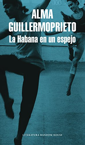 La Habana en un espejo (Spanish Edition)