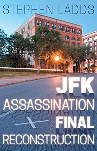 JFK Assasination Final Reconstruction