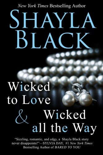 Wicked All The Way - A Wicked Lovers Novella by Shayla Black (2012-12-27)