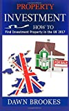 Property Investment: How to find investment property in the UK 2017