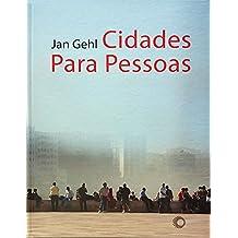 Cidades Para Pessoas (Em Portuguese do Brasil)