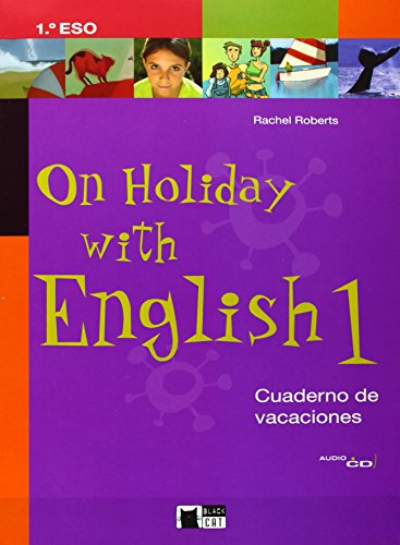 On Holiday With English 1. Cuaderno De Vacaciones. (Black Cat. Holiday Books)