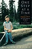 One Step at a Time: Emmett - My Son's Battle to Walk by Charles Rose (1991-09-05)