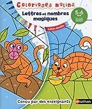 Lettres et nombres magiques : 5-6 ans, grande section...