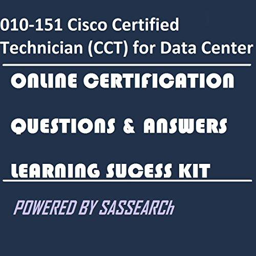 010-151 Cisco Certified Technician (CCT) for Data Center Online ...