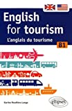 English for Tourism l'Anglais du Tourisme B1