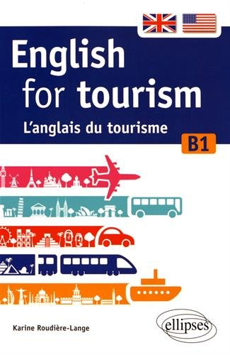 English for Tourism l'Anglais du Tourisme B1