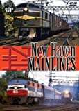 New Haven Mainlines - DVD - Greg Scholl Video Productions