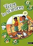 VIVRE LES SCIENCES CP ELEVE