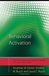 Behavioral Activation: Distinctive Features (CBT Distinctive Features)