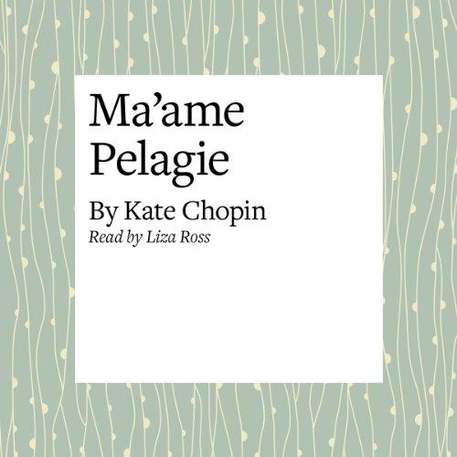 Ma'ame Pelagie  Audiolibri