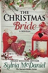The Christmas Bride: A Novella (The Burnett Brides) (Volume 4) by Sylvia McDaniel (2013-11-06)