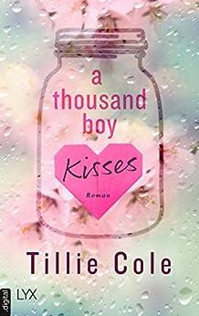 A Thousand Boy Kisses von [Cole, Tillie]