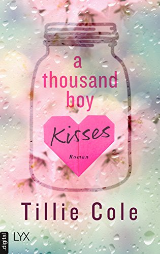 A Thousand Boy Kisses von [Cole, Tillie]