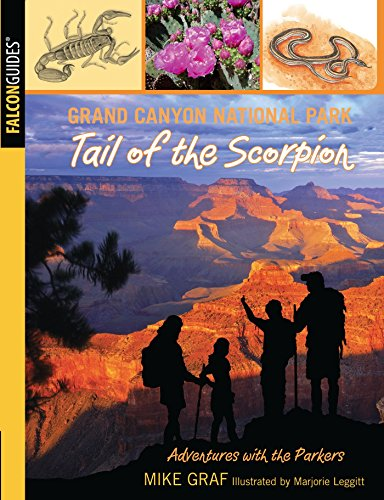 Grand Canyon National Park: Tail of the Scorpion (Adventures with the Parkers) (English Edition)