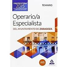 Operaria/o Especialista del Ayuntamiento de Zaragoza. Temario. (Aragon)