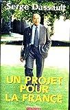 Un projet pour La France. Avec le libéralisme participatif.